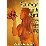 Vintage and Evil ヴィンテージ・アンド・イーヴル