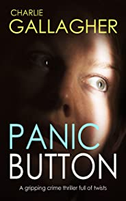 PANIC BUTTON a gripping crime thriller full of twists (Langthorne Police Series Book 2)