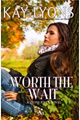 Worth The Wait (Stone River Book 1) Kindle Edition