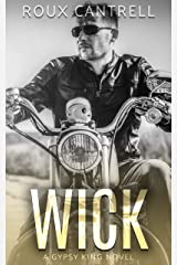 Wick (Gypsy Kings Book 3) Kindle Edition