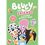 Bluey: Bluey and Friends: A Sticker Activity Book
