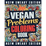 Vegan Coloring Book: A Sweary, Irreverent, Swear Word Vegan Coloring Book Gift Idea for Vegans: 2