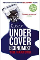 Dear Undercover Economist: The very best letters from the Dear Economist column Kindle Edition