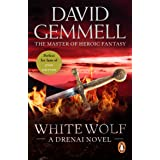 White Wolf: An epic, all-action tale of love, betrayal and treachery from the master of heroic fantasy (Drenai Book 6)