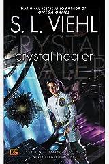 Crystal Healer: A Stardoc Novel Kindle Edition