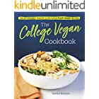 The College Vegan Cookbook: 145 Affordable, Healthy & Delicious Plant-Based Recipes