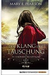 Der Klang der Täuschung: Die Chroniken der Hoffnung. Buch 1 (German Edition) Kindle Edition