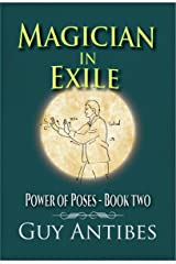 Magician In Exile (Power of Poses Book 2) Kindle Edition
