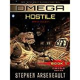 OMEGA Hostile: (Book 5)