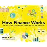 How Finance Works: The HBR Guide to Thinking Smart About the…
