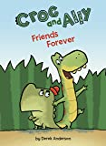 Friends Forever (Croc and Ally)