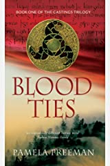 Blood Ties (Castings Trilogy Book 1) Kindle Edition