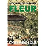 Fleur: Book Two in the Kirov Trilogy: Books Two in the Kirov Saga