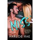 MISS: A Second Chance Standalone Romance (#BitterSweetHeat Book 2)