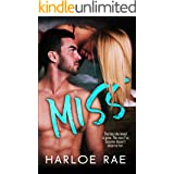 MISS: A Second Chance Standalone Romance (#BitterSweetHeat Book 2)
