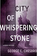 City of Whispering Stone (The Mongo Mysteries) Kindle Edition