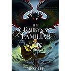 The Rarkyn's Familiar (The Rarkyn Trilogy Book 1)
