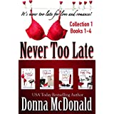 Never Too Late Collection 1, Books 1-4: A Romantic Comedy Series About Dating And Love