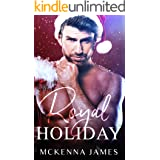 Royal Holiday (The Royal Romances)