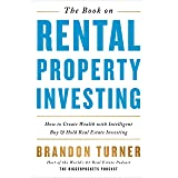 The Book on Rental Property Investing: How to Create Wealth with Intelligent Buy and Hold Real Estate Investing: 2
