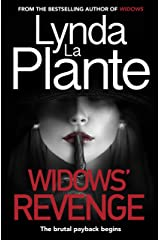 Widows' Revenge: From the bestselling author of Widows – now a major motion picture Kindle Edition