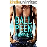Ball Peen Hammer (The Morgan Brothers Book 3)