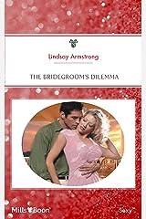The Bridegroom's Dilemma Kindle Edition