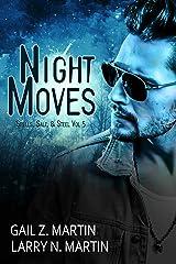 Night Moves: A New Templar Knights Novella (Spells, Salt, & Steel Book 5) Kindle Edition
