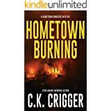 Hometown Burning (Hometown Homicide 2)