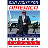 Our Fight for America: The War Continues
