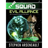 THE SQUAD Evil Alliance: (Novelette 20)