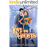 Love and Ghosts: A Haunting Paranormal Mystery Romance (Crescent City Ghost Tours Book 1)