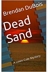 Dead Sand (Lewis Cole series Book 1) Kindle Edition