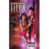 Titan #6: Synthesis (Star Trek: Titan)
