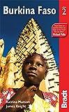 Bradt Burkina Faso (Bradt Travel Guides)