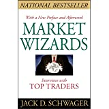 Market Wizards, Updated: Interviews With Top Traders: Interviews with Top Traders Updated