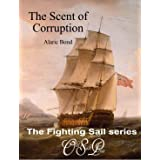 The Scent of Corruption (The Fighting Sail Series Book 7)