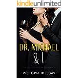Dr. Michael & I: The Billionaire Bride Book 1