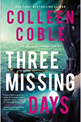 Three Missing Days (The Pelican Harbor Series Book 3) Kindle Edition