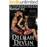 With His Doctor (Stepbrothers Stepping Out Book 6)
