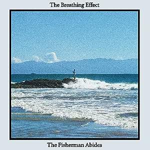 The Fisherman Abides (ザ・フィッシャーマン・アバイズ)