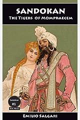 Sandokan: The Tigers of Mompracem (The Sandokan Series Book 1) Kindle Edition