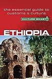 Ethiopia - Culture Smart!: The essential guide to customs…