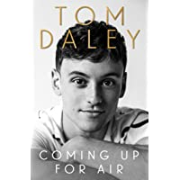 Coming Up for Air: What I Learned from Sport, Fame and Fathe…
