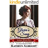 Gloria's Song (Grandma's Wedding Quilts Book 11)