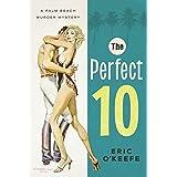 The Perfect 10: A Palm Beach Murder Mystery