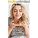A Trail of Crumbs (Amber's Culinary Adventures Book 4)