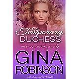 The Temporary Duchess: A Jet City Billionaire Romance (The Billionaire Duke Series Book 3)