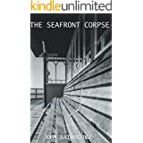 The Seafront Corpse (An Inspector Chance Mystery Book 1)