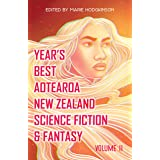 Year's Best Aotearoa New Zealand Science Fiction & Fantasy: Volume 2